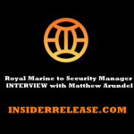 Royal Marine To Security Manager – Matthew Arundel Video Interview